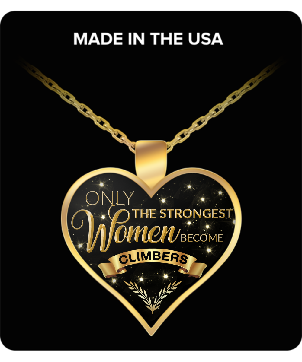 Rock Climbing Gifts for Women - Climbing Necklace - Climbing Jewelry - Only the Strongest Women Become Climbers Gold Plated Pendant Charm Necklace-HollyWood & Twine