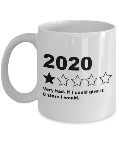 2020 Mug One Star Very Bad Year Review Quarantine Funny Coffee Cup