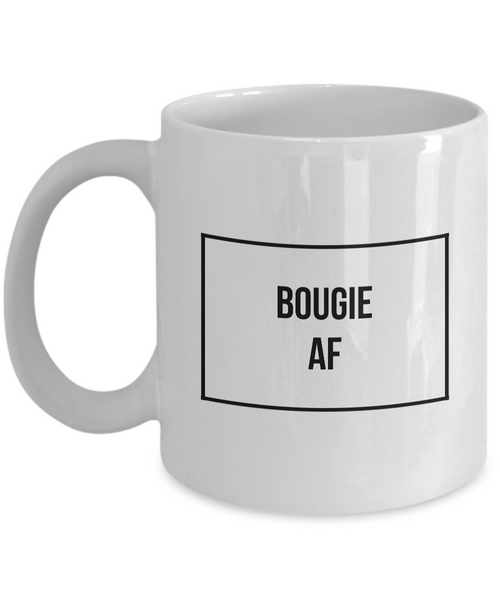 Sassy Mug - Bougie Mug - Bougie AF Coffee Mug-Coffee Mug-HollyWood & Twine