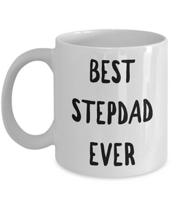 Stepdad Coffee Mug - Best Stepdad Ever Ceramic Coffee Mug-Coffee Mug-HollyWood & Twine