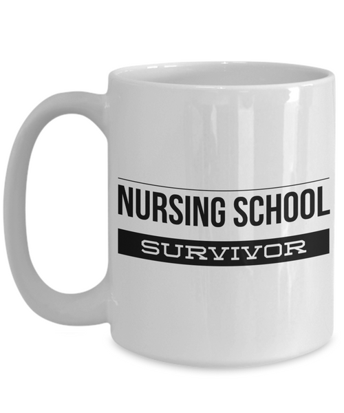 Nurse Graduation Coffee Mug - Nursing School Survivor Ceramic Coffee Cup-Coffee Mug-HollyWood & Twine