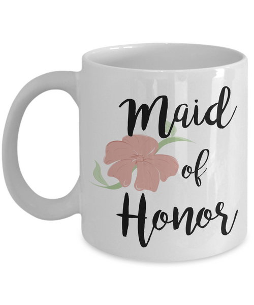 Maid of Honor Gifts - Maid of Honor Mug - Wedding Mugs - Bride and Groom Mugs - Flower Coffee Mug-Cute But Rude