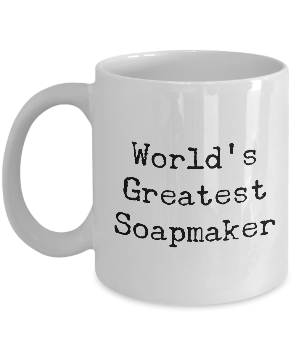 World's Greatest Soapmaker Cute Soapmaking Mug for Soap Crafters-Coffee Mug-HollyWood & Twine