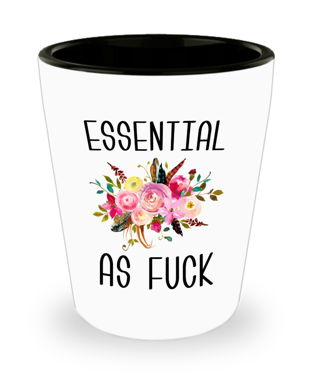 Essential Worker Shot Glass Essential Employee Gift Essential As Fuck Mug Funny Gift For Nurse Essential AF