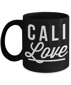 Cali Love Mug 11 oz. California Love Ceramic Coffee Cup in Black-Cute But Rude