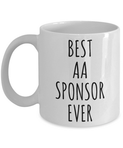 AA Sponsor Mug Gift Best Sponsor Ever Sobriety Gifts for Sponsors Alcoholics Anonymous-Cute But Rude
