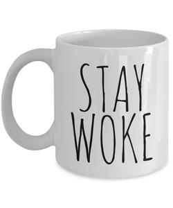 Stay Woke Mug - Cool Coffee Mugs - Resist - Woke AF-Coffee Mug-HollyWood & Twine