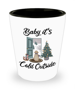 Baby it's Cold Outside Christmas Gift Cute Winter Scene Mugs with Sayings Gift for Dog Lover Stocking Stuffer Ceramic Shot Glass