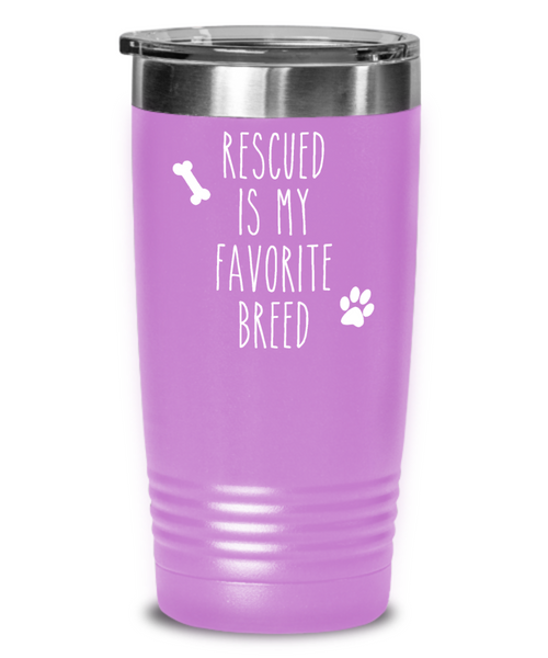 Rescued is My Favorite Breed Tumbler Animal Rescue Mug Travel Coffee Cup Adopt Don't Shot
