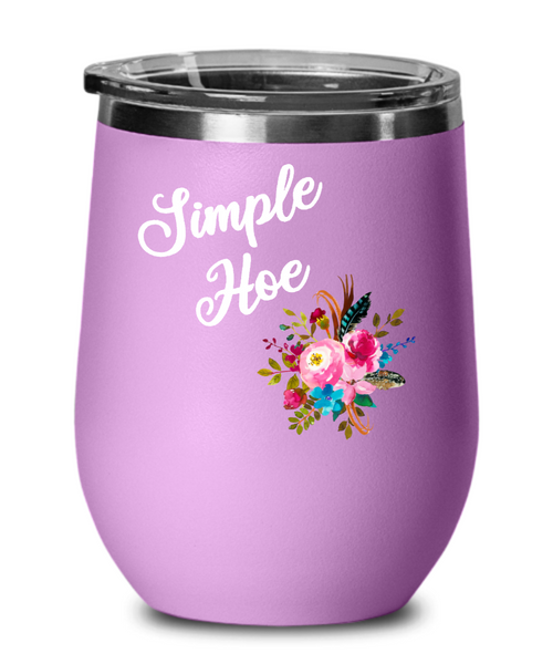 Simple Hoe Wine Tumbler Funny Floral Rude Gag Gift Idea for Women Crass Insulting Best Friend Birthday Gifts for Her Floral Insulated Hot Cold Travel Cup BPA Free