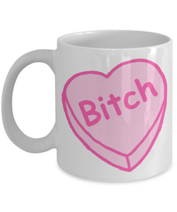Bitch Mug Conversation Heart Coffee Cup Candy Heart Mug Valentine's Day Gift-Cute But Rude