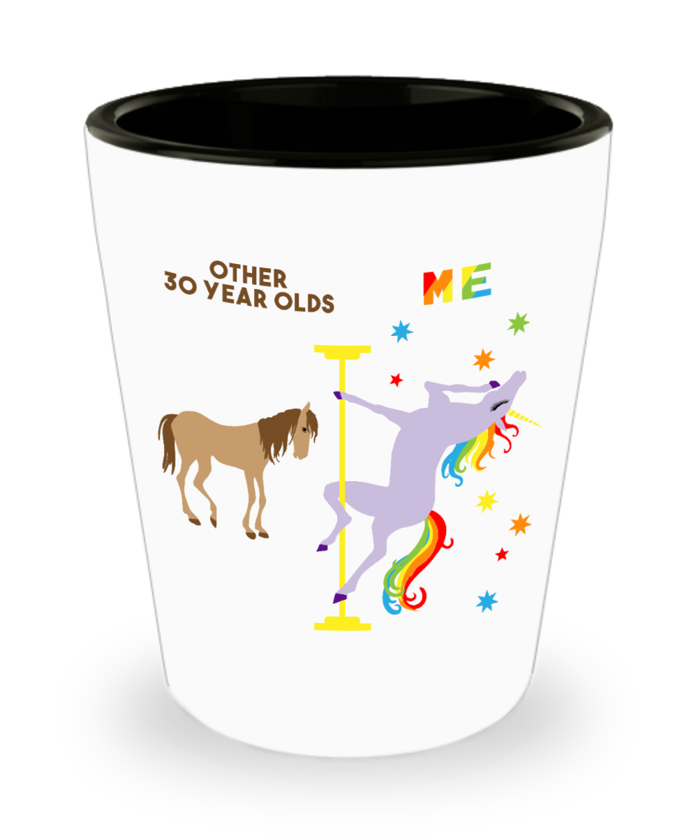 30th Birthday Gift For Women Turning 30 and Fabulous 30th Bday Dirty Thirty Thirtylicious 30 Years Old Funny Pole Dancing Unicorn Ceramic Shot Glass