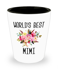 Worlds Best Mimi Shot Glass Cute Gift for Mimi Best Mimi Ever Floral Mimi Birthday Gift