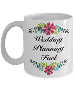 Bridal Shower Gifts - Engagement Gifts for Bride - Wedding Planner Gift - Wedding Planning Fuel Cute Coffee Mug-Cute But Rude