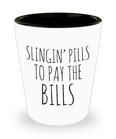 Pharmacist Related Gifts Future Pharmacist Shot Glass Slingin Pills to Pay the Bills Pharmacy Student Shot Glasses