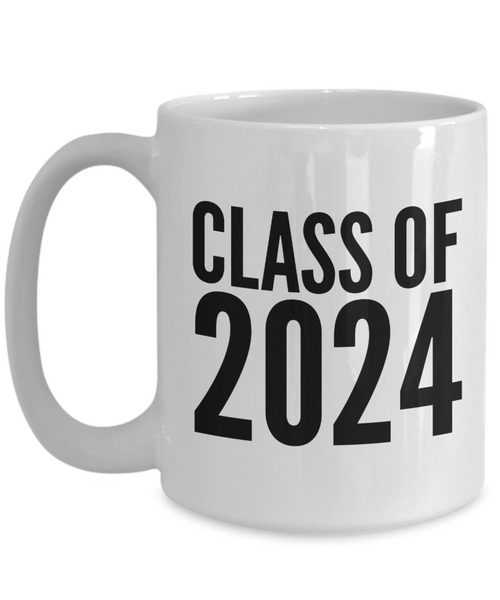 Class of 2024 Mug Graduation Gift Idea for College Student Gifts for High School Graduate