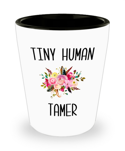 Tiny Human Tamer Daycare Provider Quote Funny Childcare Worker Ceramic Shot Glass