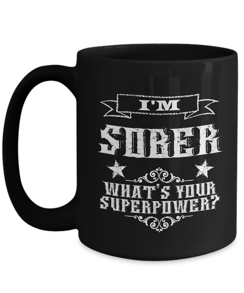 Sobriety Gifts for Women & Men - One Year Sober Anniversary Gifts - I'm Sober What's Your Superpower Coffee Mug Cool Ceramic Tea Cup-Coffee Mug-HollyWood & Twine
