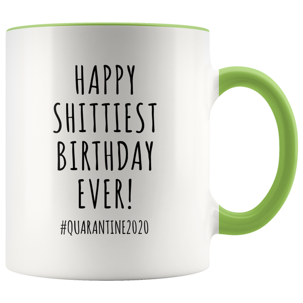 Quarantine Birthday Gift Funny Birthday Mug Birthday 2020 Happy Shittiest Birthday Ever Coffee Cup for Men & Women
