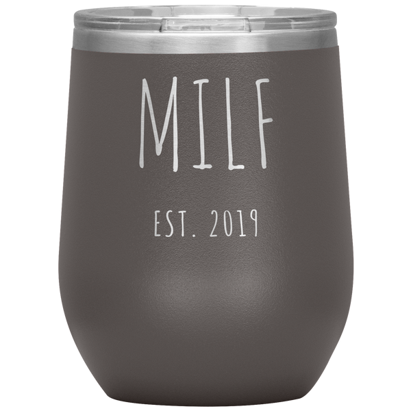 MILF Est 2019 Wine Tumbler Gifts Funny Stemless Stainless Steel Insulated Tumblers BPA Free 12oz Travel Cup