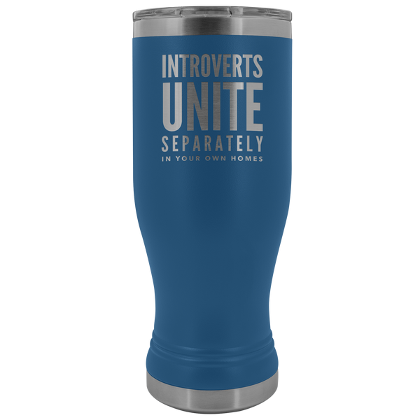 Introverts Unite Separately In Your Own Homes Pilsner Tumbler Metal Mug Gift for Men Women Insulated Hot Cold Travel Cup 30oz BPA Free
