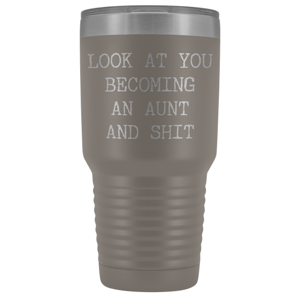 New Aunt Gift Look at You Becoming An Aunt Funny Tumbler Metal Mug Insulated Hot Cold Travel Coffee Cup 30oz BPA Free
