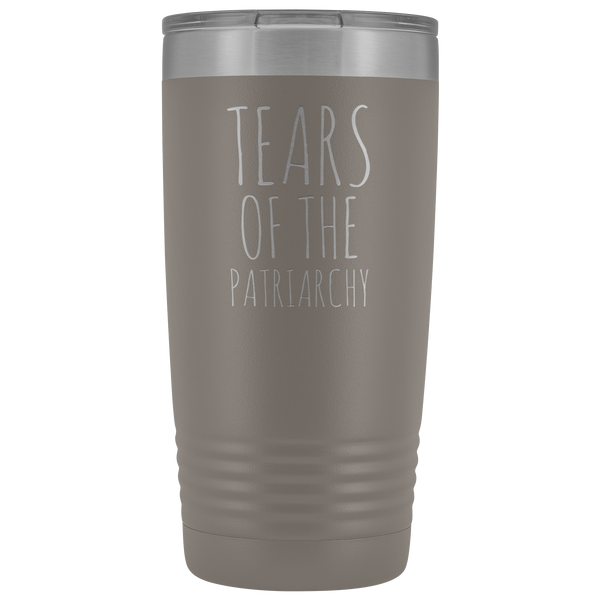 Tears of the Patriarchy Tumbler Funny Feminist Mug Insulated Hot Cold Travel Coffee Cup 20oz BPA Free