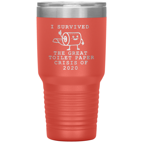 I Survived Toilet Paper Roll 2020 Mug The Great Toilet Paper Crisis Coffee Cup TP Shortage Humor Funny Insulated Tumbler
