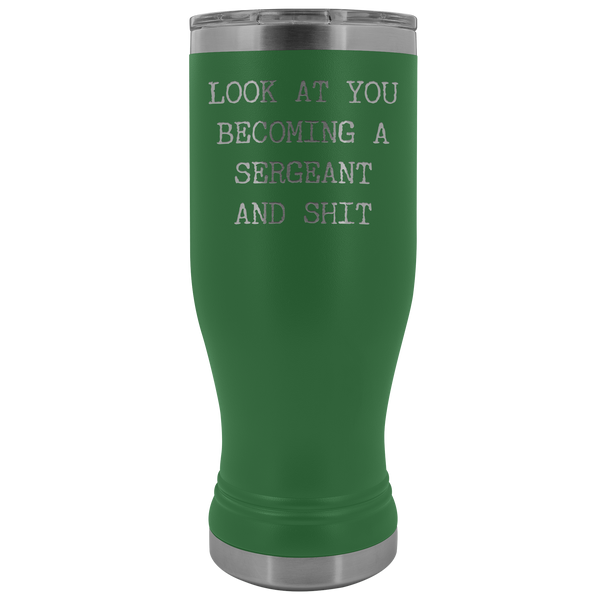 Police Sergeant Mug Look at You Becoming a Sergeant Promotion Gifts Major Military Pilsner Tumbler Travel Coffee Cup 20oz BPA Free