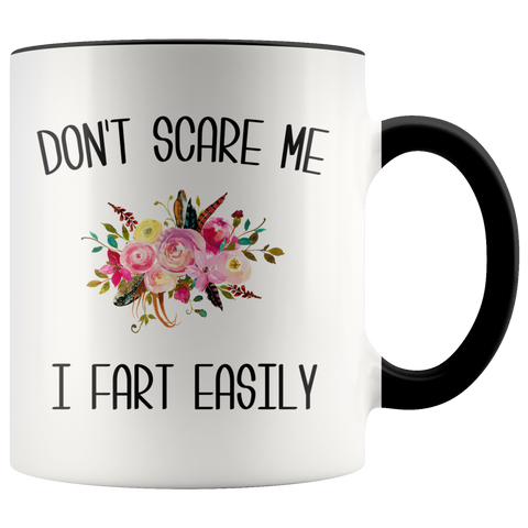 Funny Fart Mug Don't Scare Me I Fart Easily Coffee Cup Old Age Gag Gift Exchange Idea