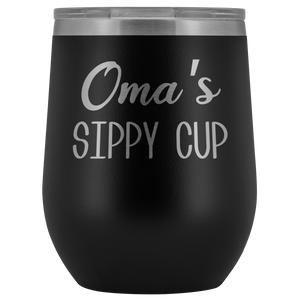 Oma's Sippy Cup Oma Wine Tumbler Gifts for Omas Funny Stemless Stainless Steel Insulated Tumblers Hot Cold BPA Free 12oz Travel Cup