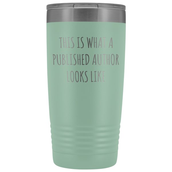 This is What a Published Author Looks Like Book Author Funny Gifts Tumbler Mug Insulated Hot Cold Travel Coffee Cup 30oz BPA Free