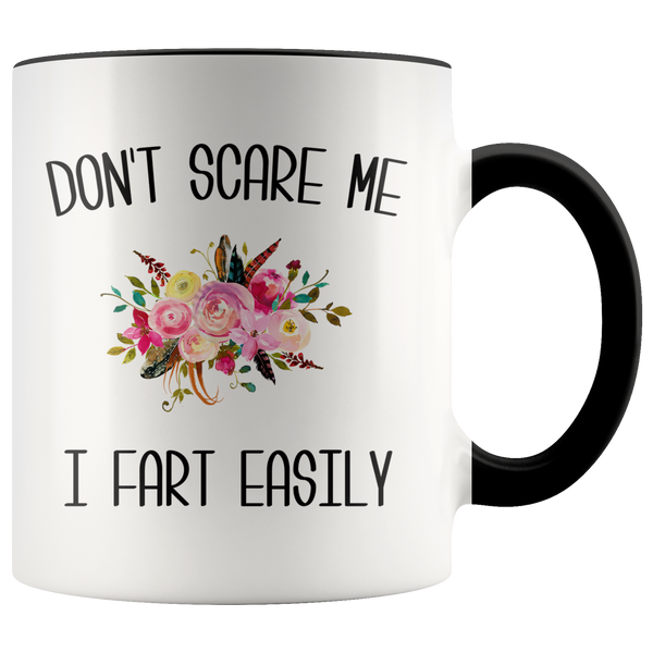 Funny Fart Mug Don't Scare Me I Fart Easily Coffee Cup Gag Gift Exchange Idea
