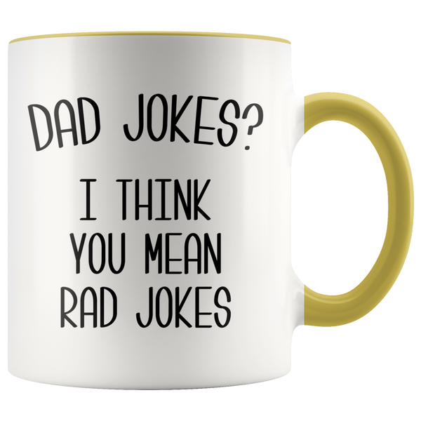 Dad Jokes Mug I Think You Mean Rad Jokes Funny Coffee Cup Father's Day Gift Dad's Birthday Present