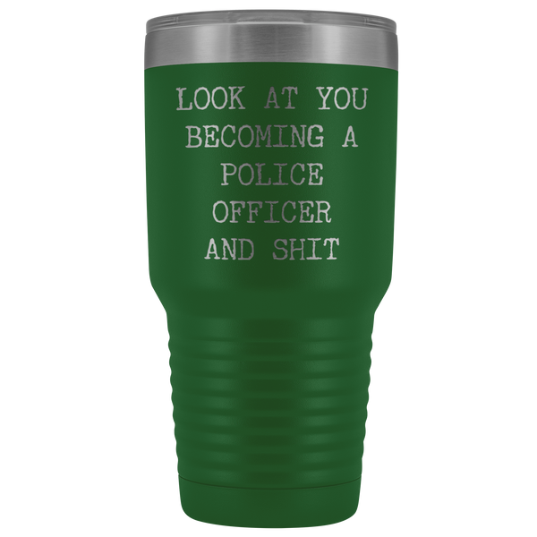 Police Academy Graduation Gift Look at You Becoming a Police Officer Tumbler Metal Mug Insulated Hot Cold Travel Coffee Cup 30oz BPA Free