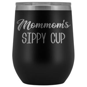 Mommom's Sippy Cup Mommom Wine Tumbler Gifts Funny Stemless Stainless Steel Insulated Wine Tumblers Hot Cold BPA Free 12oz Travel Cup