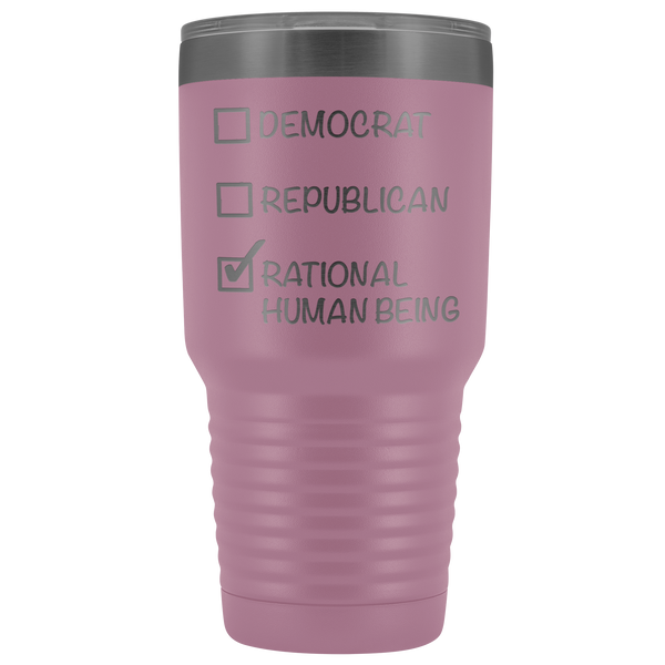 Democrat Republican Rational Human Being Tumbler Funny Election 2020 Gifts Metal Mug Vacuum Insulated Hot Cold Travel Cup 30oz BPA Free