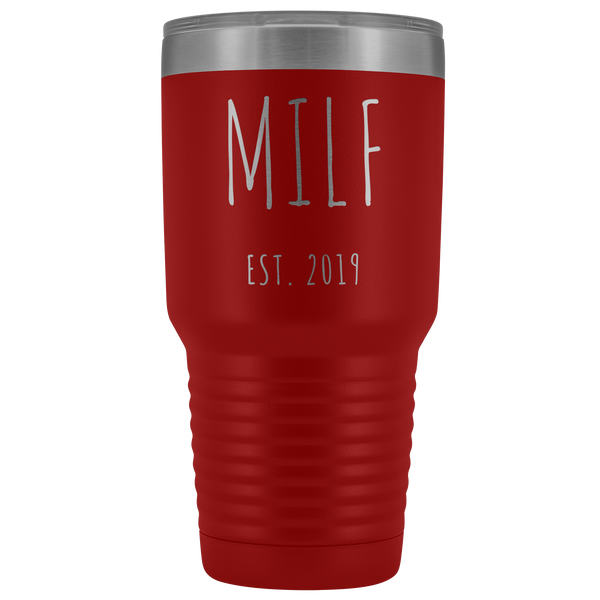 MILF Mug Present For New Mom Gifts Funny New Mother Est 2019 Tumbler Metal Insulated Hot Cold Travel Coffee Cup 30oz BPA Free