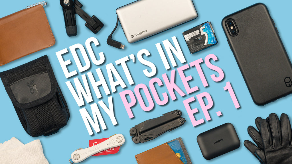 What's In My Pockets Ep. 1 - EDC (Everyday Carry) of April 2018