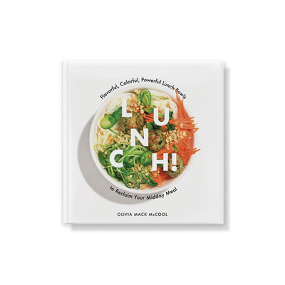 Lunch Cookbook by Olivia Mack McCool