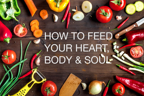 How to Feed Your Soul