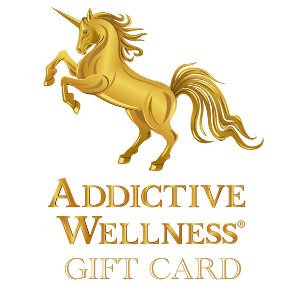 Addictive Wellness Gift Card