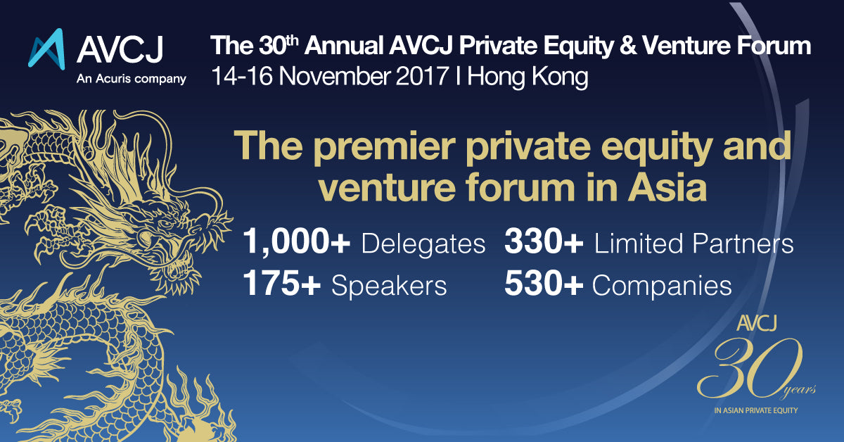 The 30th Annual AVCJ Private Equity & Venture Forum