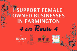 Shop to WIN and Support Female-Owned Businesses in Farmington!