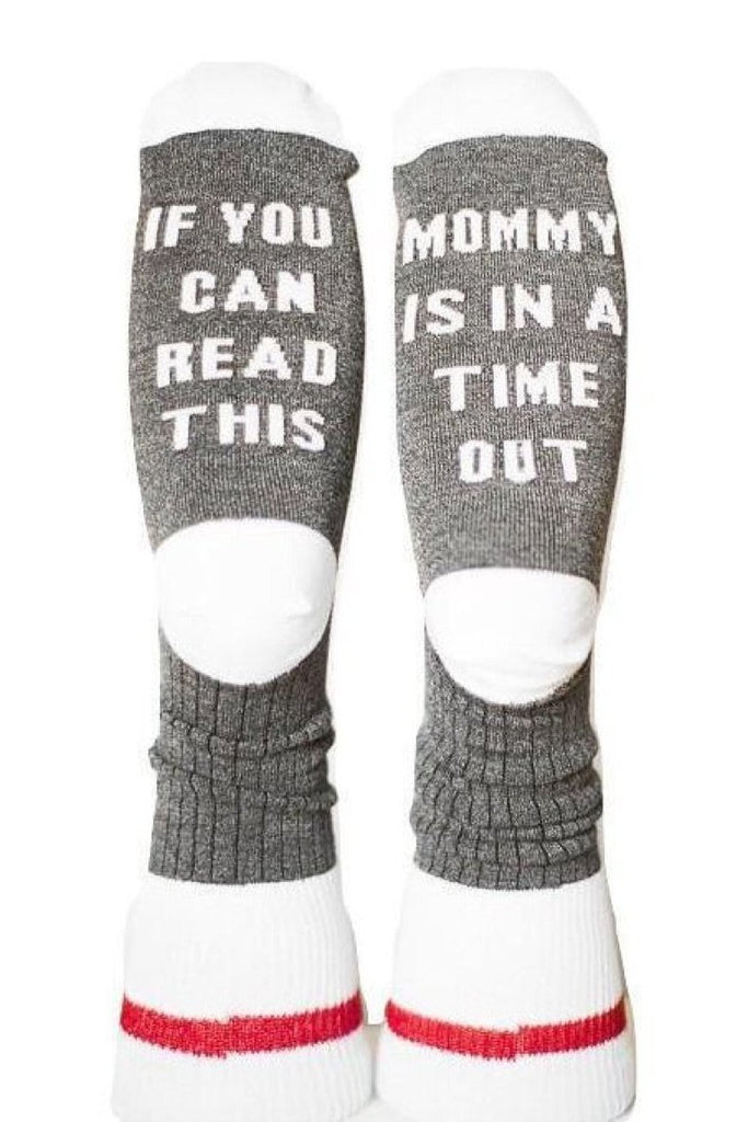 mommy is in time out socks