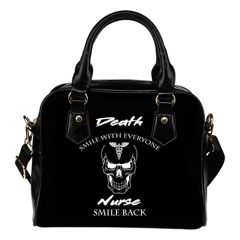 Death Smiles At Everyone, Nurses Smile Back Shoulder Bag -  Shoulder Bag - EZ9 STORE