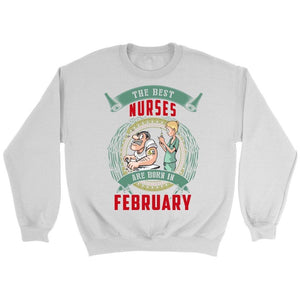 The Best Nurses Are Born In February -  Shirts - EZ9 STORE