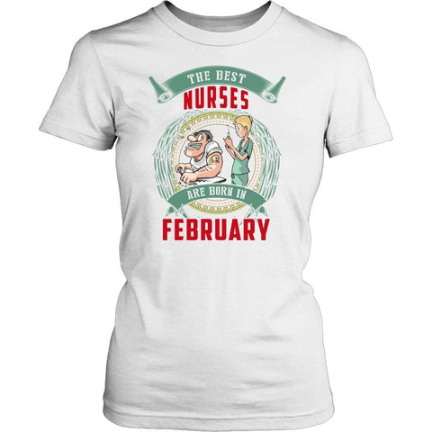 Image of The Best Nurses Are Born In February -  Shirts - EZ9 STORE