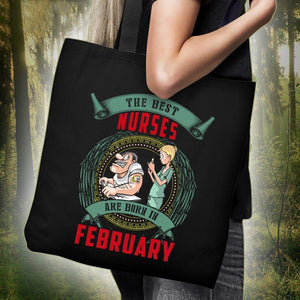 The Best Nurses Are Born In February Tote Bag -  Tote Bag - EZ9 STORE