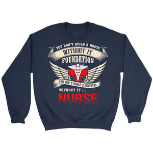 You Don't Build A Hospital Without Its Nurses -  Shirts - EZ9 STORE